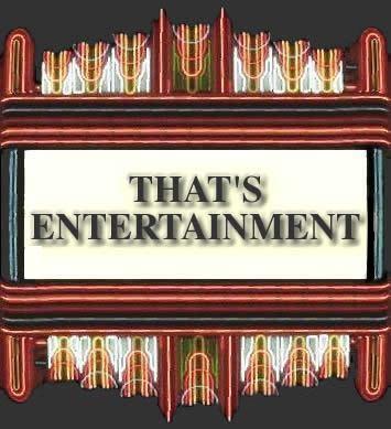 that s entertainment